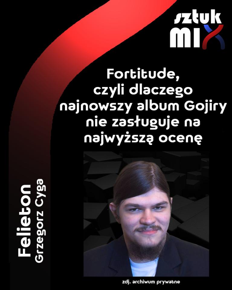 fortitude-gojira-felieton