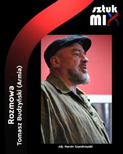 Read more about the article Tomasz Budzyński (Armia) [Rozmowa]